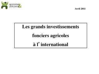 Les grands investissements  fonciers agricoles  à l ' international