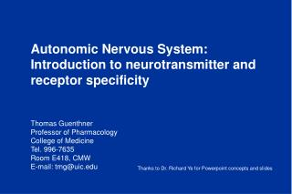 Autonomic Nervous System: Introduction to neurotransmitter and receptor specificity