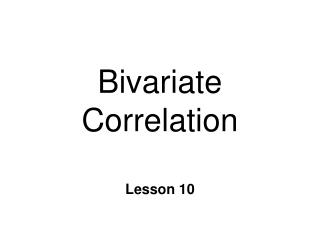 Bivariate Correlation