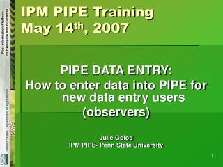 IPM PIPE Training  May 14 th , 2007