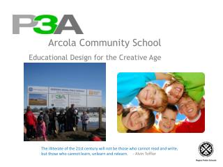 Arcola Community School        Educational Design for the Creative Age