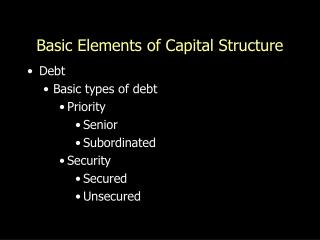 Basic Elements of Capital Structure