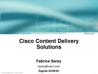 Cisco Content Delivery Solutions