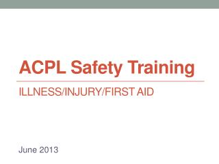ACPL Safety Training