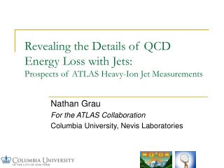 Revealing the Details of QCD Energy Loss with Jets: Prospects of ATLAS Heavy-Ion Jet Measurements