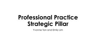 Professional Practice Strategic Pillar