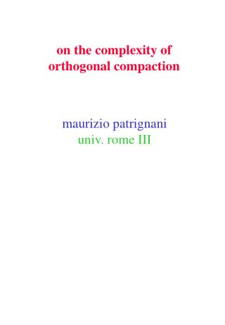on the complexity of orthogonal compaction