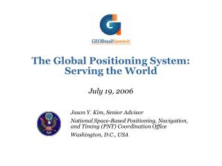 The Global Positioning System: Serving the World