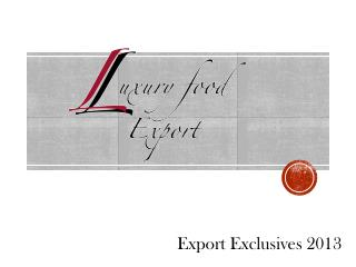 Export Exclusives 2013