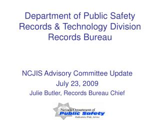 Department of Public Safety Records & Technology Division Records Bureau