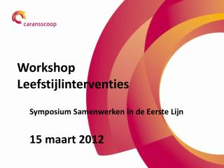 Workshop  Leefstijlinterventies