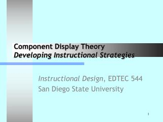 Component Display Theory Developing Instructional Strategies