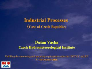Industrial Processes  ( Case of Czech Republic)