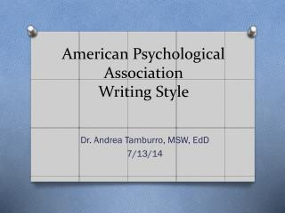 American Psychological Association  Writing Style