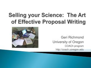 Selling your Science:  The Art of Effective Proposal Writing