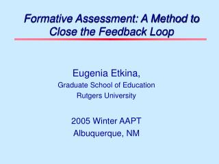 Formative Assessment: A Method to Close the Feedback Loop