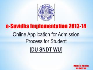 e-Suvidha Implementation  2013-14 Online Application for Admission Process for Student