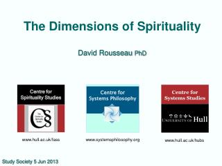 The Dimensions of Spirituality David Rousseau  PhD