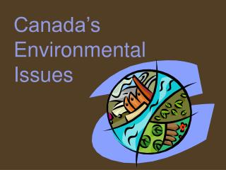 Canada's Environmental Issues