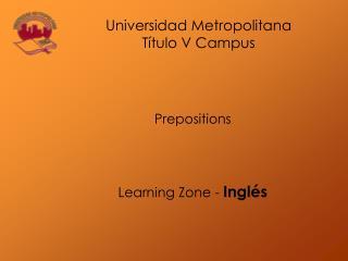Prepositions Learning Zone - Inglés