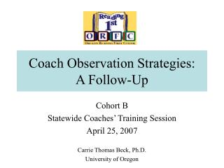 Coach Observation Strategies:  A Follow-Up