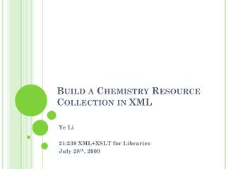 Build a Chemistry Resource Collection in XML
