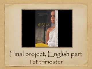 Final project, English part  1st trimester