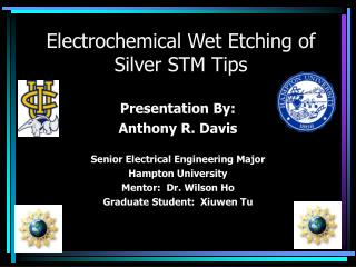 Electrochemical Wet Etching of Silver STM Tips