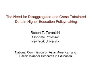 The Need for Disaggregated and Cross-Tabulated Data in Higher Education Policymaking