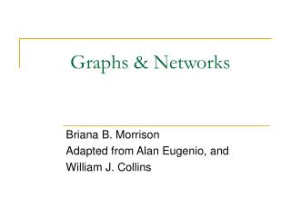 Graphs & Networks