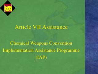 Article VII Assistance