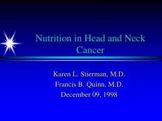 Nutrition in Head and Neck Cancer