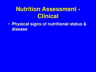 Nutrition Assessment - Clinical