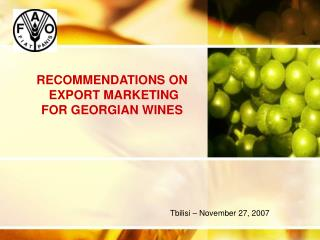 RECOMMENDATIONS ON  EXPORT MARKETING  FOR GEORGIAN WINES