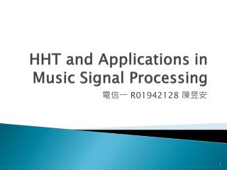 HHT and Applications in Music Signal Processing