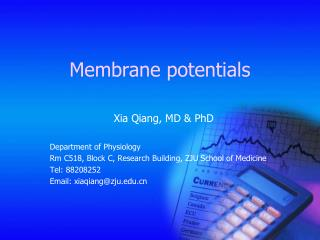 Membrane potentials