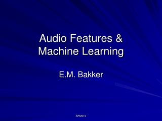 Audio Features & Machine Learning