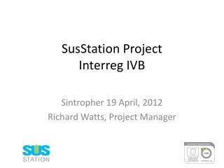 SusStation Project Interreg IVB