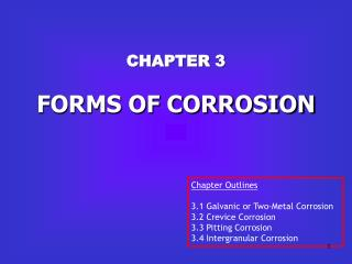 CHAPTER 3 FORMS OF CORROSION