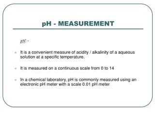 pH - MEASUREMENT