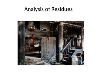 Analysis of Residues