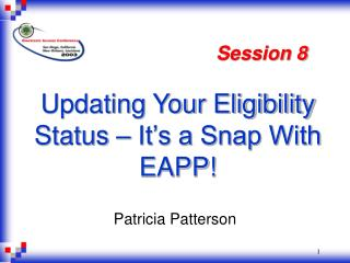 Updating Your Eligibility Status – It's a Snap With EAPP!