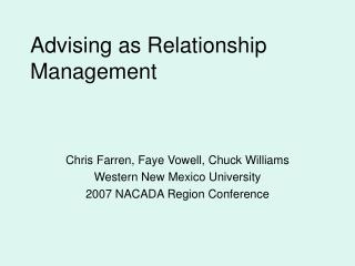 Advising as Relationship Management