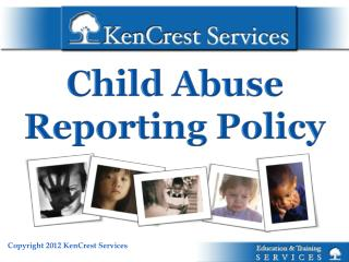Child  Abuse Reporting Policy