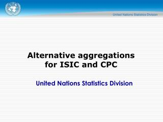 Alternative aggregations  for ISIC and CPC