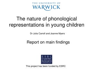 The nature of phonological representations in young children