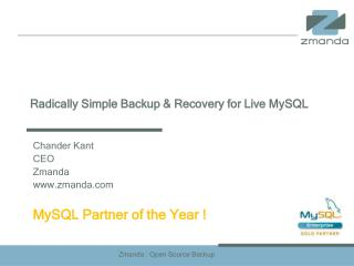 Radically Simple Backup & Recovery for Live MySQL