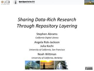 Sharing Data-Rich Research Through Repository Layering