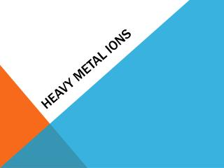 Heavy metal ions
