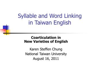 Syllable and Word Linking in Taiwan English